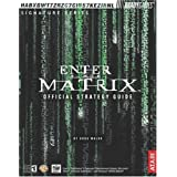 Enter the Matrix(TM) Official Strategy Guide (Bradygames Strategy Guides)