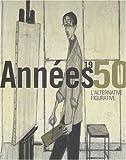 echange, troc Eric Mercier - Années 1950, l'alternative figurative