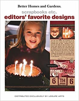 Better Homes And Gardens Scrapbooks Etc Editors 39 Favorite Designs Better Homes And Gardens