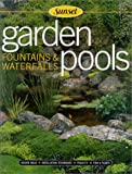 Garden Pools, Fountains & Waterfalls (0376012269) by Beneke, Jeff