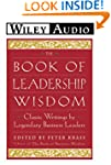The Book of Leadership Wisdom: Classi...