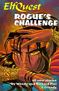 Elfquest Book #09: Rogue's Challenge by Wendy Pini, Richard Pini, Sarah Byam and Charles Barnett