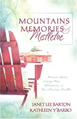 Mountains, Memories, And Mistletoe (Inspirational Romance Readers)