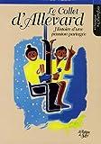 echange, troc Philippe Langénieux-Villard, Gérard Magnin, Claude Buttard, Pascal Chataing - Le Collet d'Allevard : Histoire d'une passion partagée (1955-2005) Le livre du 50e anniversaire