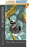 Korabatah: Deliverance (Dragonytes Book 2)
