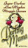 Darling Mama (0821762028) by Joyce Carlow