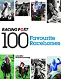 100 Favourite Racehorses: The