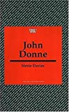 John Donne (Writers and their Work)