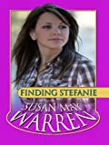Finding Stefanie (Thorndike Christian Romance) (1410422488) by Warren, Susan May