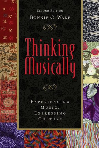 Thinking Musically: Experiencing Music, Expressing...