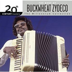 Buckwheat Zydeco - 癮 - 时光忽快忽慢,我们边笑边哭!