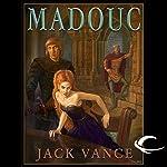 Madouc: Lyonesse, Book 3 | Jack Vance