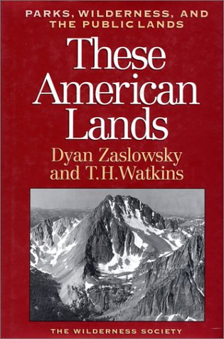 These American Lands: Parks, Wilderness, and the Public...