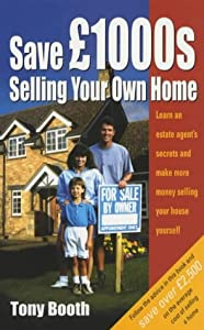 save thousands selling your own home learn an estate agent 39 s secrets and make more money. Black Bedroom Furniture Sets. Home Design Ideas