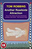 Another Roadside Attraction (No Exit Press 18 Years Classic)