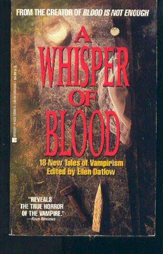 Whisper of Blood, ELLEN DATLOW