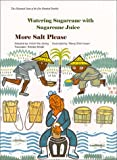 The Illustrated Sutra of the One Hundred Parables(Vol.6), Watering Sugarcane with Sugarcane Juice, More Salt Please
