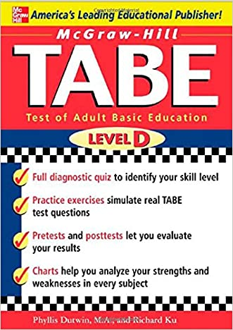 McGraw-Hill's TABE Level D: Test of Adult Basic Education: The First Step to Lifelong Success written by Phyllis Dutwin