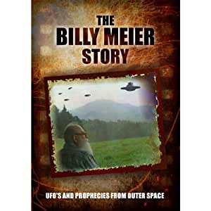 The Billy Meier Story: UFO's and the Prophecies from Outer Space