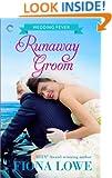 Runaway Groom (Wedding Fever (Carina))