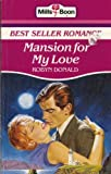 Mansion for My Love (0263762076) by Donald, Robyn