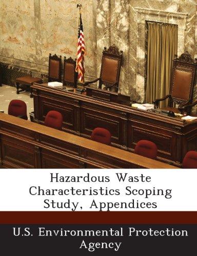 Hazardous Waste Characteristics Scoping Study, Appendices