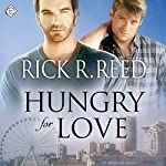 Hungry for Love | Rick R. Reed