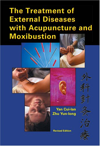 the-treatment-of-external-diseases-with-acupuncture-and-moxibustion