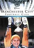 Manchester City Football Club Classics