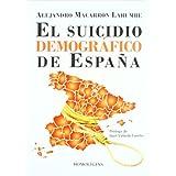 Suicidio demografico de España, el