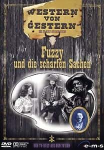 Western von gestern - Fuzzy und die scharfen Sachen