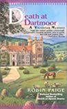 Death at Dartmoor (A Victorian Mystery) (0425189090) by Paige, Robin