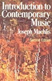 Introduction to Contemporary Music (0393090264) by Machlis, Joseph