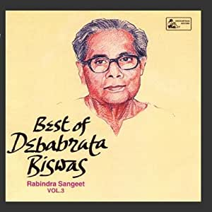 Best Of Debabrata Biswas - Vol - 3