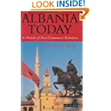 Albania Today: A Portrait of Post-Communist Turbulence