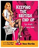 img - for Keeping the British End Up: Four Decades of Saucy Cinema book / textbook / text book