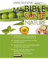 Ma bible de la sante nature