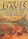 Lindsey Davis A Body in the Bath House