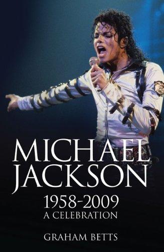 Michael Jackson: 1958-2009: A Celebration