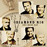One More Day With You - Diamond Rio