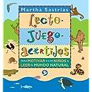 Lecto-juego-acertijos: Para motivar a los niños a leer el mundo natural