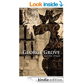 George Grove and the Dragon (The George Grove Series)