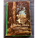 J. Sterling Morton: Pioneer Statesman; Founder of Arbor Day