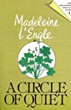 img - for A Circle of Quiet (Crosswicks Journal) by Madeleine L'Engle (1977-01-01) book / textbook / text book