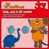 Die Sendung mit der Maus CD 4: Zeig was in dir steckt