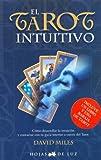 El Tarot Intuitivo/ Intuitive Tarot (Spanish Edition) (8496595056) by Miles, David