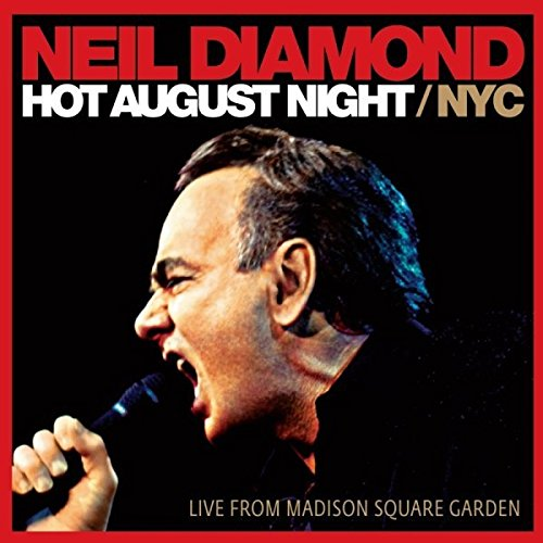 Neil Diamond - Hot August Night NYC - Zortam Music