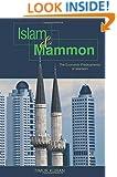 Islam and Mammon: The Economic Predicaments of Islamism