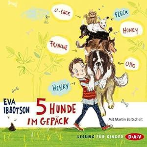 5 Hunde im Gepäck | [Eva Ibbotson]