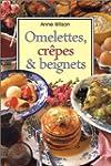 Omelettes, cr�pes et beignets
